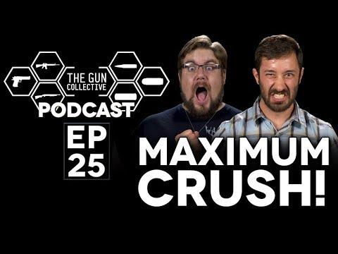 Maximum Crush!  | TGC Podcast | Ep. 025