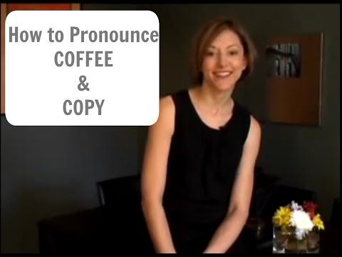 How to pronounce COFFEE and COPY - American English Pronunciation Lesson