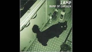 """Lamp"" by BUMP OF CHICKEN from album ""Lamp"" Que quede claro que: ""C..."