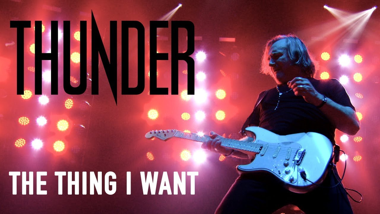 """Thunder """"The Thing I Want"""" (Live in Cardiff) - New Live Album """"STAGE"""" OUT NOW!"""
