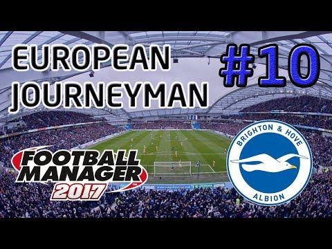 FM17 European Journeyman: Brighton - Episode 10: A HUGE Match!