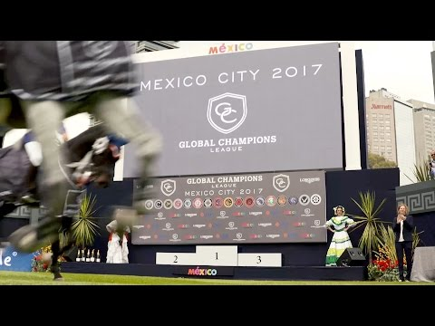 Global Champions League 2017 - Mexico Sport Report