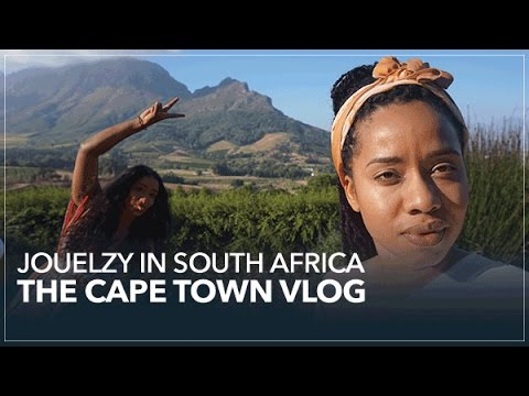 Jouelzy in South Africa | The Cape Town Vlog