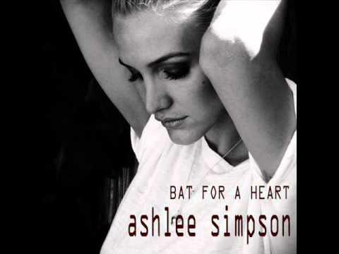 Ashlee Simpson - Bat For A Heart