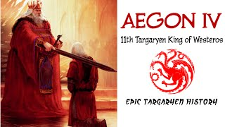Aegon IV: Aegon the Unworthy