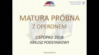 Matura z matematyki z OPERONEM. Listopad 2018. Poziom podstawowy. Rozwiązania.