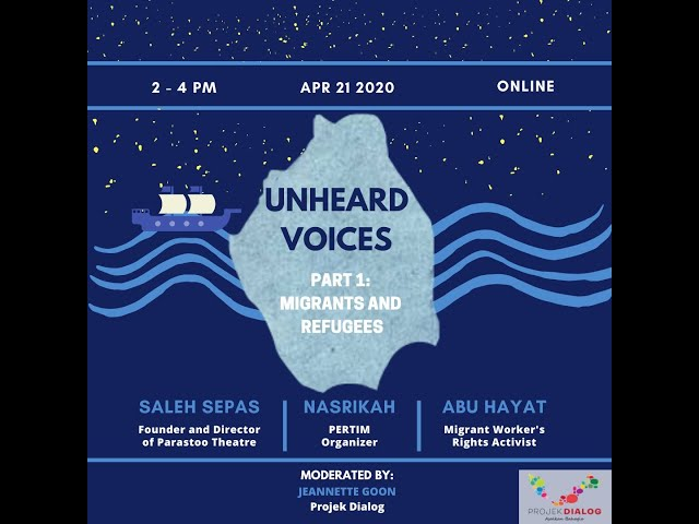 Unheard Voices Part 1: Migrants and Refugees