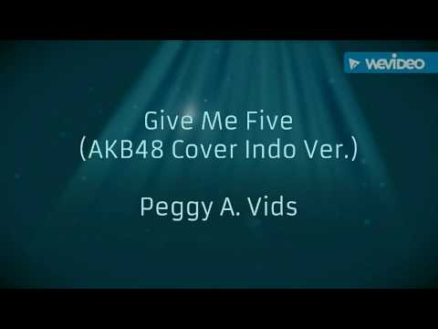 Give Me Five! Indo Ver. - Peggy A. Vids (AKB48 Cover Acoustic)