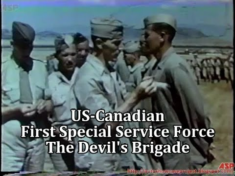 World War 2: US-Canadian 1st Special Service Force (The Devil's Brigade) Training & Combat Footage