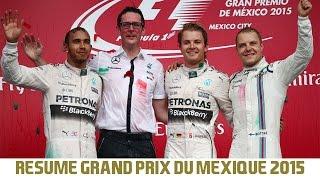 Résumé Grand-Prix du Mexique 2015 | Formule 1