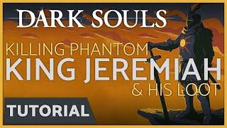 Dark Souls: How to Kill Phantom King Jeremiah - Notched Whip & Xanthos Armor