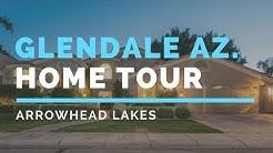 Arrowhead Lakes Glendale AZ. Home Tour