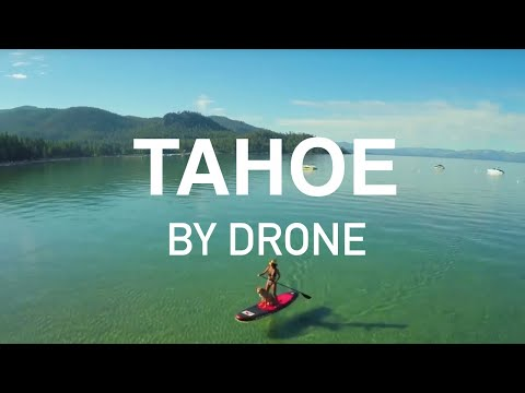 Tahoe and Northern California Drone Demo