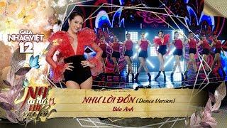 Như Lời Đồn (Dance Version) - Bảo Anh (Gala Nhạc Việt 12)