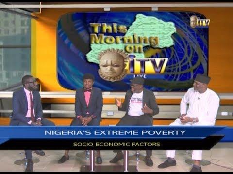 TMI: NIGERIA'S EXTREME POVERTY Socio-Economic Factors