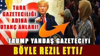 Trump, Türk Gazeteciyle Bakın Nasıl Dalga Geçti!