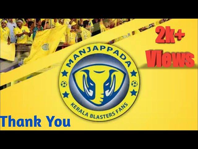 ???? ??????????????????????? ??????????? || Manjappada Kerala Blasters Official App