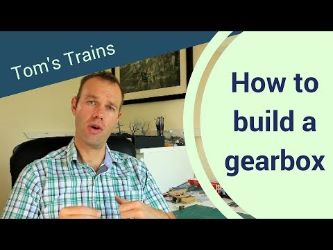 How To Build A High Level Kits Gearbox For A Model Locomotive