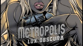 Metropolis: Lux Obscura - краткий обзор
