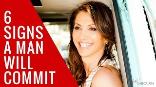 6 Signs that a Man will Commit | Engaged at Any Age - Love & Dating Coaching with Jaki