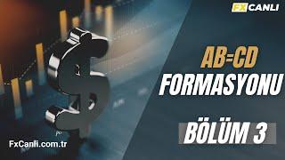 Forex Borsa | Teknik Analiz Egitimi | 7) AB=CD Formasyonu İleri Düzey Filtreleme
