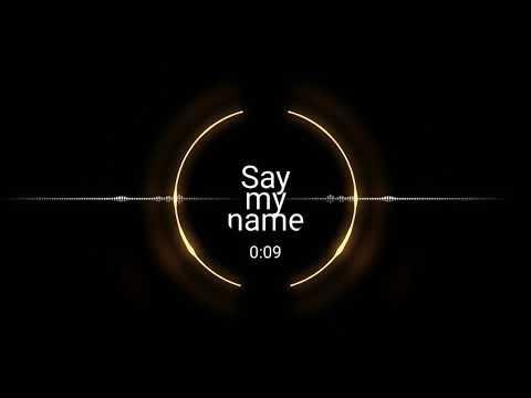 Say my name ringtone