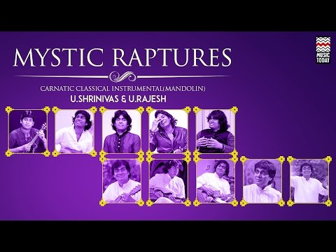 Mystic Raptures | Audio Jukebox | Classical | Instrumental | U Srinivas & U