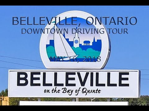 Belleville, Ontario: Downtown Driving Tour (May 16, 2018)