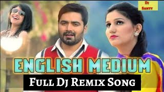 DJ Remix Song | English Medium | Sapna Chaudhary, Vickky Kajla | Haryanvi Dj Song | #DjSanty |