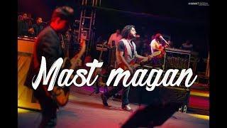 Mast Magan Live | Arijit Singh | 2 States