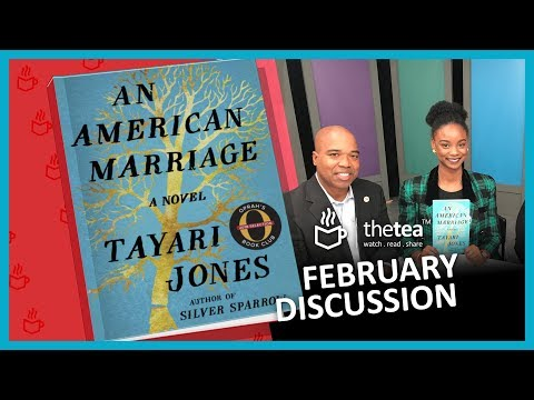 AN AMERICAN MARRIAGE - Book Discussion! - THE TEA