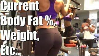 Current Body Goals   Body Fat %, Weight, etc..