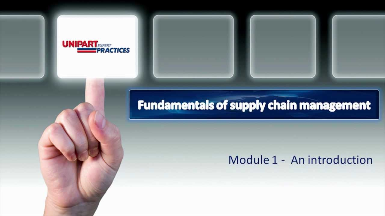 fundamentals of supply chain management Supply chain suite is a bundle of strategically-picked courses to help you obtain the skills you need to advance your career supply chain management fundamentals.