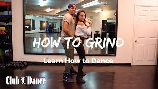 Learn How to Grind - Club Dance (Men