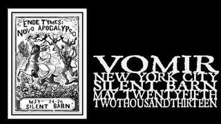 Vomir - Ende Tymes Festival 2013