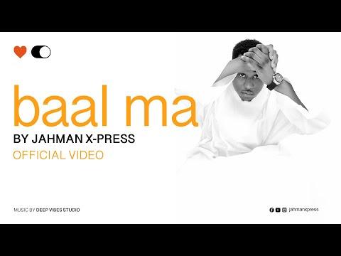 Jahman X-press - Baal ma