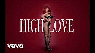 Rihanna - High Love (Explicit)