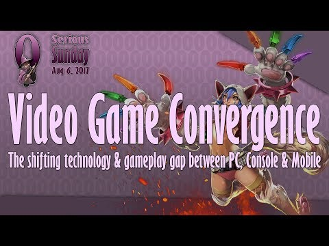 Serious Sunday: Video Game Convergence: The Shifting technology/gameplay gap of PC, Console & Mobile