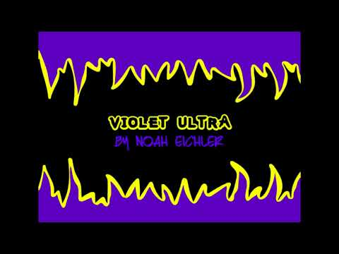 """Violet Ultra"" - Game Music by Noah EIchler"