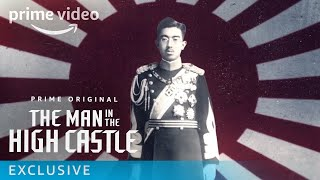 Man in the High Castle - Exclusive: Alternate History Japan Wins the War