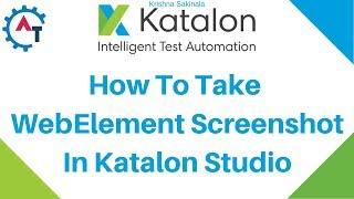 Take WebElement screenshot in Katalon Studio