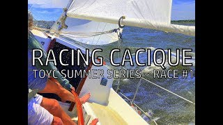 RACING CACIQUE....TOYC Summer Series, Race #1