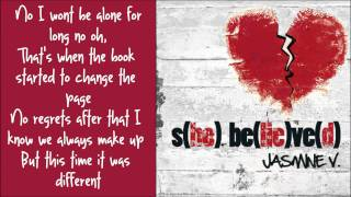 Jasmine V - Break Up Song Lyrics (NEW SONG 2011) S(HE) BE(LIE)VE(D)