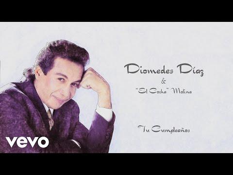 Diomedes Díaz, El Cocha Molina - Tu Cumpleaños (Cover Audio)