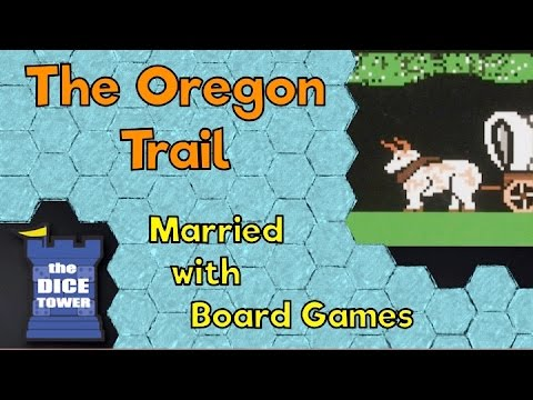 The Oregon Trail Review - With Married With Board Games - YT