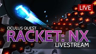 Racket: Nx // Oculus Quest Multiplayer Livestream / Take Me On!