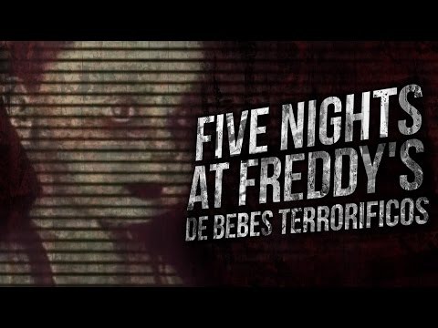 FIVE NIGHTS AT FREDDY'S DE BEBES TERRORIFICOS ( THE DOLLS)