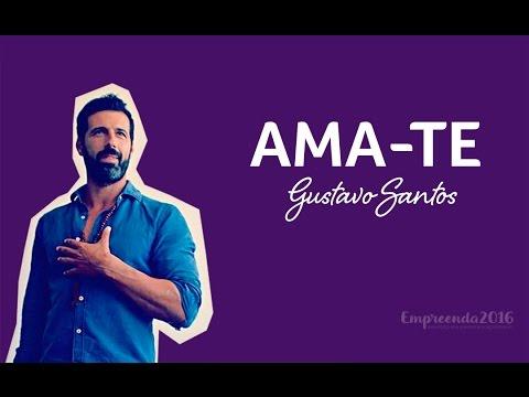 Empreenda 2016 - Gustavo Santos #Ama-te