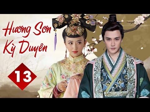 HƯƠNG SƠN KỲ DUYÊN - Tập 13 | Phim Cổ Trang Trung Quốc Siêu Hấp Dẫn | YoYo TeLeViSion