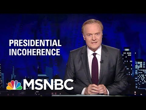Lawrence: Donald Trump Making 'Increasingly Incoherent' Russia Statements | The Last Word | MSNBC